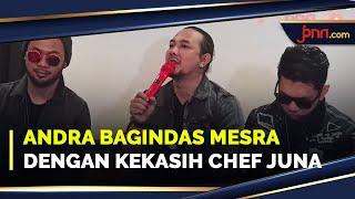 Respons Andra bagindas soal tuduhan cinlok dengan Pacar Chef Juna - JPNN.com
