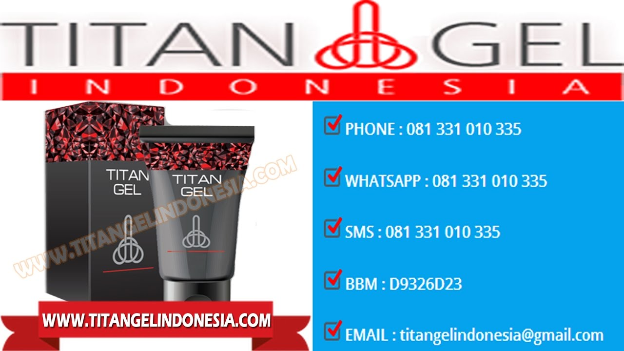 titan gel indonesia titangelindonesia com youtube