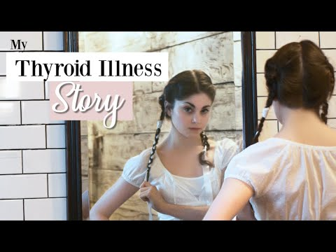 My Thyroid Illness Story | Kathryn Morgan