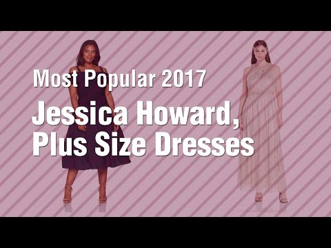 Jessica Howard, Plus Size Dresses // Most Popular 2017