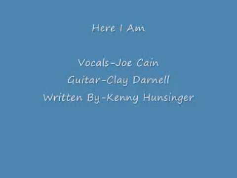 Here I am- Joe Cain_0001.wmv