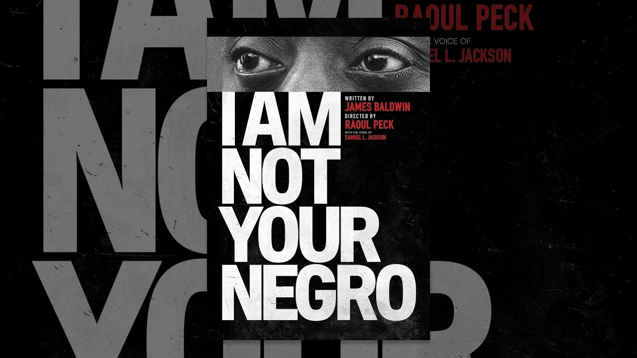 I Am Not Your Negro - YouTube