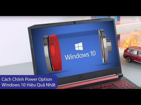 Cách chỉnh Power Option Win 10 hiệu quả nhất