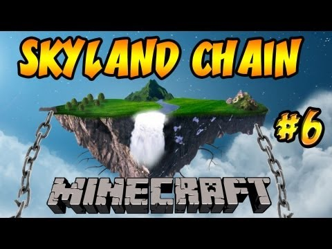 Minecraft: Skyland Chain | Ep.6, Dumb and Dumber