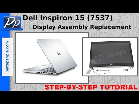 Dell Inspiron 15 (7537) LCD Display Assembly Video Tutorial