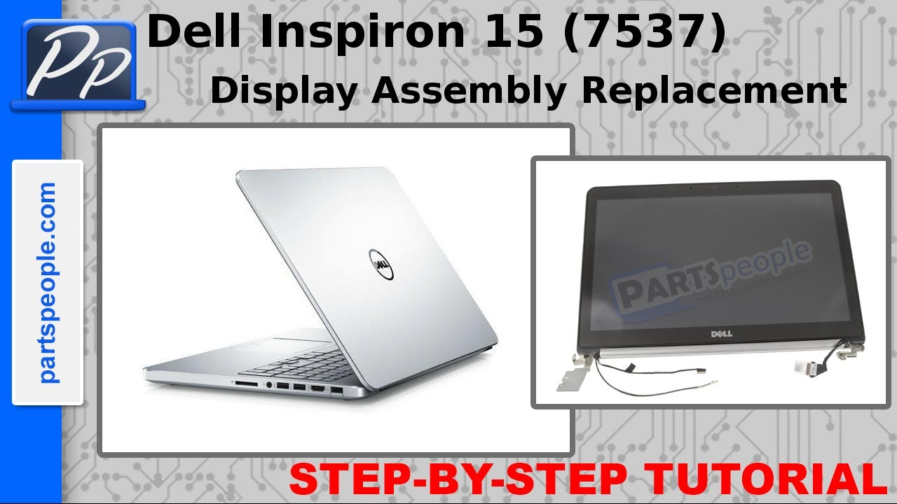Dell Inspiron 15 7537 LCD Display Assembly Video Tutorial Teardown