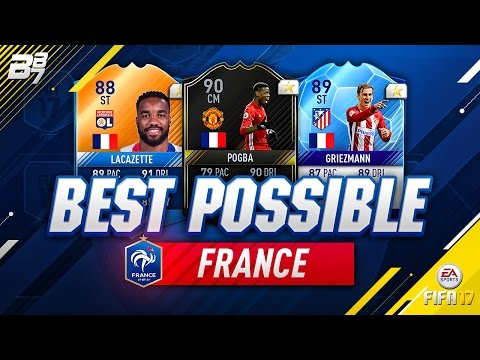 BEST POSSIBLE FRANCE TEAM! w/ OTW POGBA AND eMOTM LACAZETTE! | FIFA 17