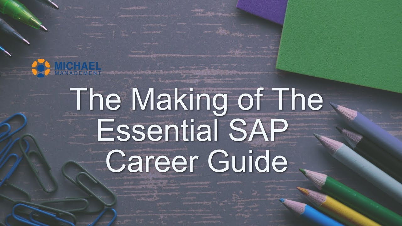 The Making Of The Essential SAP Career Guide