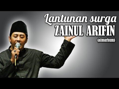 LANTUNANMU MENGGEMA di SURGA | An Nabi Shollu 'Alaik | Zainul Arifin (Alm)