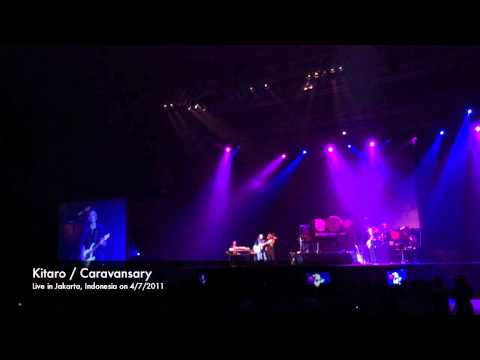 Kitaro - Caravansary (Vocal Version) (live in Jakarta - 2011)