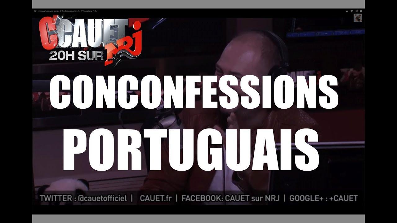 Un conconfessions super dr le la portuguaise c 39 cauet sur nrj youtube - Photo super drole ...