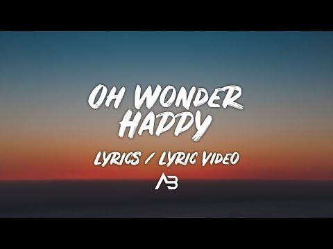 Oh Wonder - Happy (Lyrics / Lyric Video)