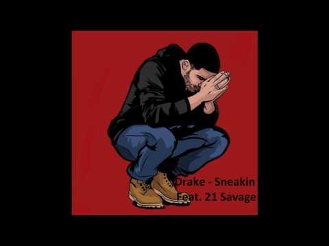 Drake x 21 Savage - Sneakin'
