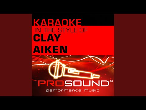 Invisible (Karaoke With Background Vocals) (In the style of Clay Aiken)