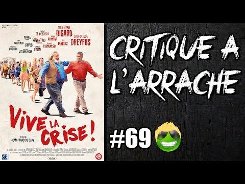 CRITIQUE À L' ARRACHE #69 - VIVE LA CRISE (sans spoil) streaming vf