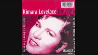 Kimara Lovelace - Only You [Danny Tenaglia Mix]