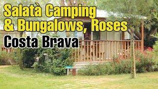 Salatà Camping & Bungalows Roses, Costa Brava