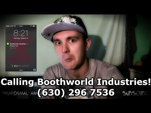 Calling Boothworld Industries! (630) 296 7536 l Scary Phone Call!