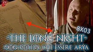"Game of Thrones 8x03 ""The Long Night"" Analisi - Non poteva che essere Arya"