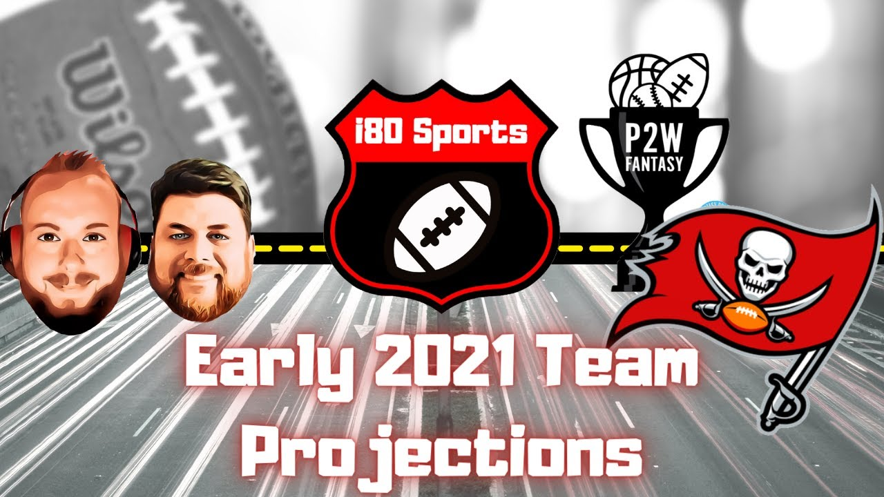 Early 2021 NFL Projections- Tampa Bay Buccaneers