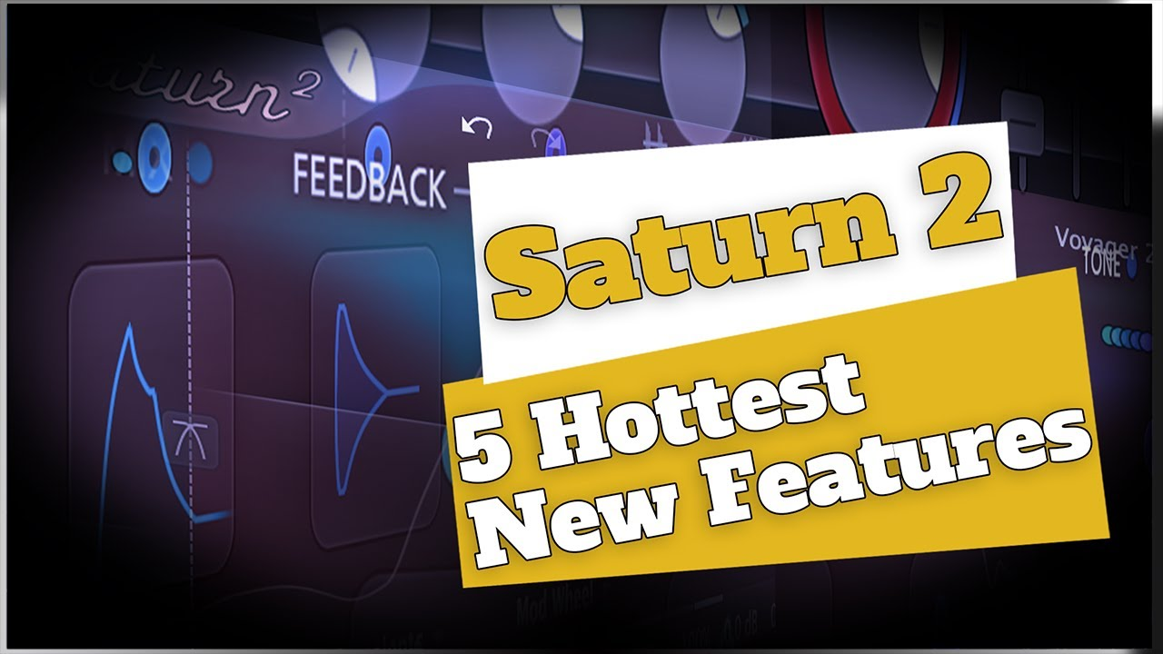 FabFilter Saturn 2 | 5 Hottest New Features