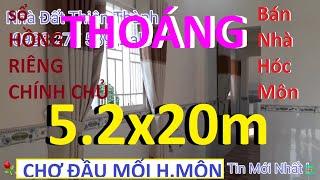 Bán Nhà Hóc Môn 5.2x20m, Sổ Hồng Riêng , Rất THOÁNG , Chợ Đầu Mối Hóc Môn 300m