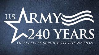 アメリカ陸軍・設立240周年ビデオ - US Army Founded 240 Year Anniversary Video