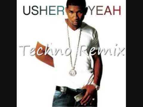 Usher-Yeah Techno Remix