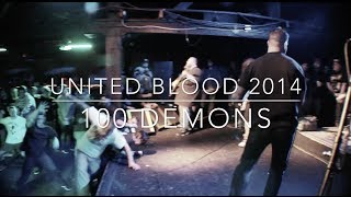 100 Demons - Never Surrender Virtue/Time Bomb/Suffer @ United Blood 2014