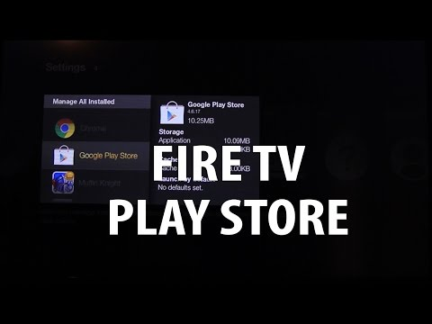 Fire Tv - Install Google Play Store quickly
