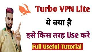 Turbo VPN Lite Kya hai   इसे किस तरह Use करे   how to use turbo vpn lite   Turbo Vpn lite app screenshot 5