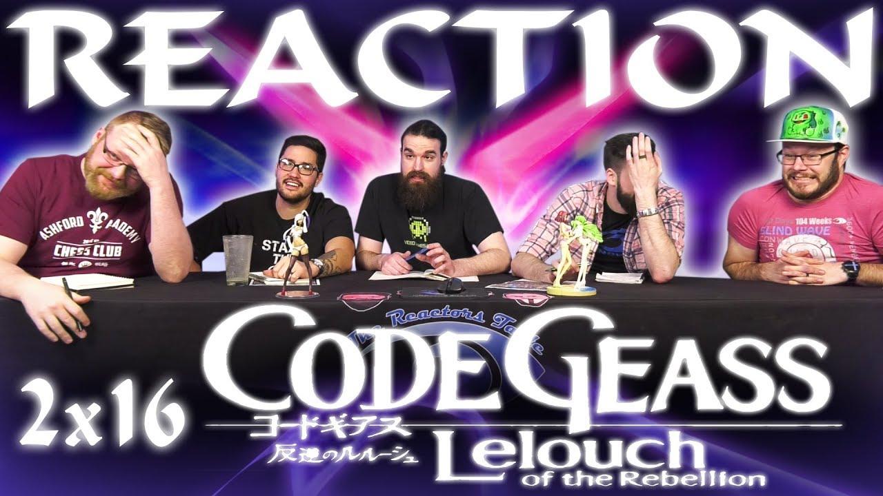 Code Geass 2x16 REACTION!!