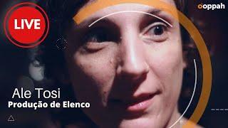 LIVE - Ale Tosi (Produção de Elenco) | Ooppah PLAY