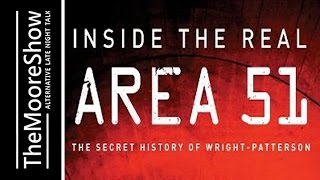 Inside The Real Area 51: The Secret History of Wright-Patterson and Children Of Roswell