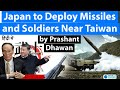 Japan to Deploy Missiles and Soldiers Near Taiwan to Target China