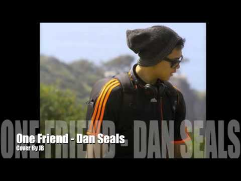 One Friend - Dan Seals Cover By JB