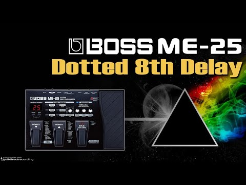 BOSS ME 25 DELAY Dotted 8th - Colcheia Pontuada [ME25 Patches].