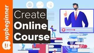 How to Create an Online Course with WordPress (Step by Step)