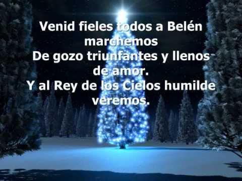 Venid Fieles Todos  Y Ángeles Cantando