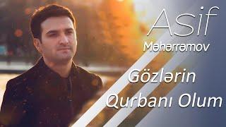 Asif Məhərrəmov - Gözlərin Qurbanı Olum