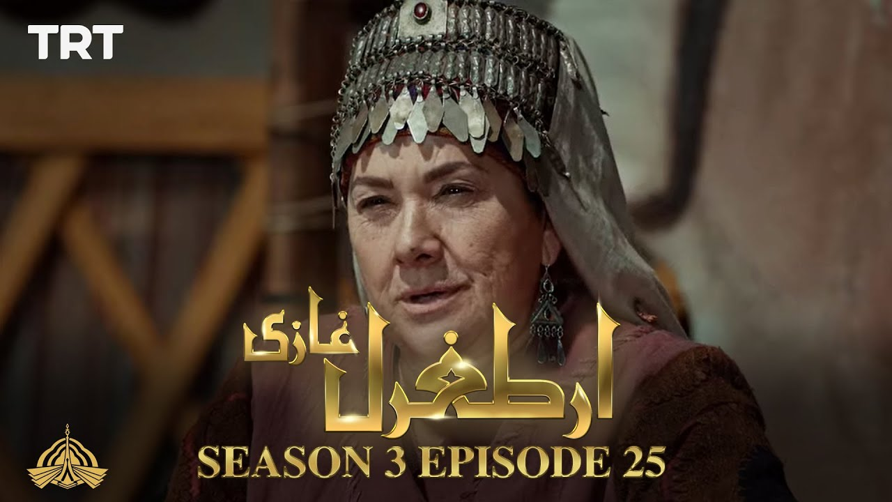 Ertugrul Ghazi Urdu | Episode 25 | Season 3