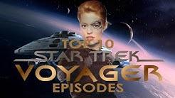 Top 10 Star Trek Voyager Episodes