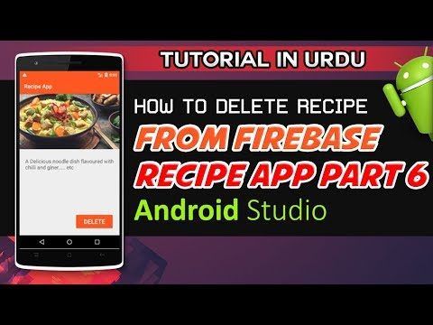 Android Studio Tutorial How to Delete Recipe From Firebase | Recipe App Part 6 | Tutorial in Urdu