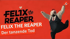 Felix the Reaper: Der tanzende Tod | Review