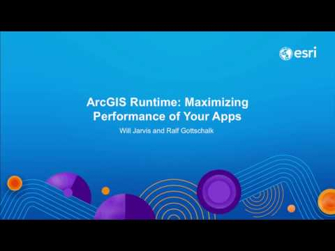 ArcGIS Runtime: Maximizing Performance of your Apps