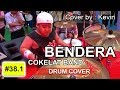 Bendera Cokelat   Drum Cover by   Kevin Wilbert