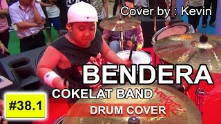 Bendera Cokelat - Drum Cover by : Kevin