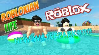 ROBLOX: Hanging Out At The WaterPark | Robloxian Life | ft. GienicGamerz