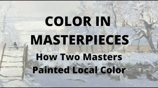 Oil Painting Workshop #5:  How Two Masters Painted Local Color