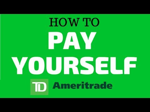 HOW TO PAY YOURSELF ON THE TD AMERITRADE BROKERAGE   STEP BY STEP